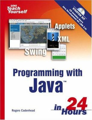 Sams Teach Yourself Programming with Java in 24 Hours [With CDROM] 9780672328442