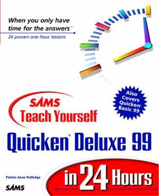Sams Teach Yourself Quicken Deluxe 99 in 24 Hours 9780672313585