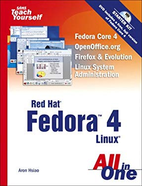 Sams Teach Yourself Red Hat Fedora 4 Linux All in One [With DVD] 9780672327070