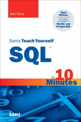 Sams Teach Yourself SQL in 10 Minutes 9780672325670