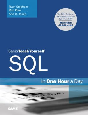 Sams Teach Yourself SQL in One Hour a Day 9780672330254