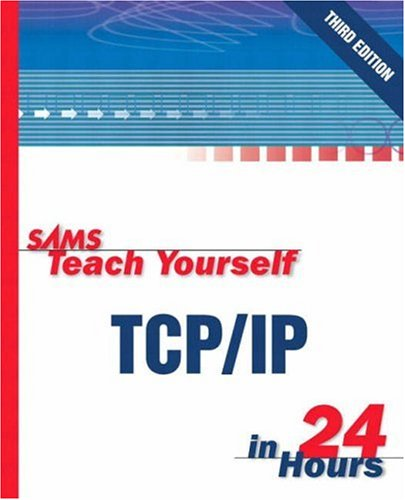 Sams Teach Yourself TCP/IP in 24 Hours 9780672325656