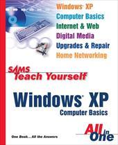 Sams Teach Yourself Windows XP Computer Basics All in One