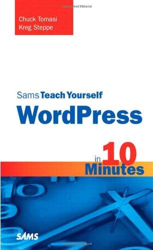 Sams Teach Yourself WordPress in 10 Minutes 9780672331206