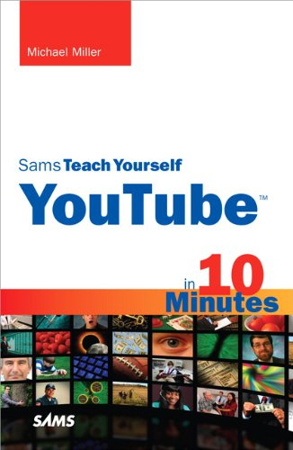 Sams Teach Yourself Youtube in 10 Minutes 9780672330865