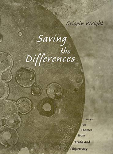 Saving the Differences: Essays on Themes from Truth and Objectivity 9780674010772
