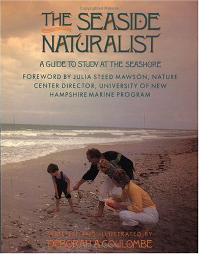 Seaside Naturalist: A Guide to Study at the Seashore 9780671765033