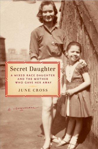 Secret Daughter: A Mixed-Race Daughter and the Mother Who Gave Her Away 9780670885558
