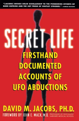 Secret Life: Firsthand, Documented Accounts of UFO Abductions 9780671797201