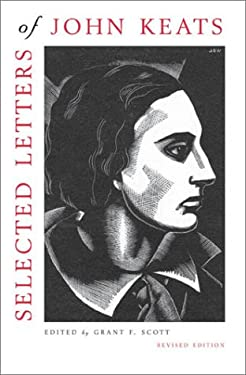 Selected Letters of John Keats: Revised Edition, Based on the Texts of Hyder Edward Rollins 9780674007499