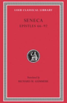 Seneca V Epistles 66-92 9780674990852