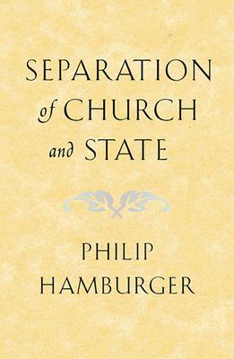 Separation of Church and State 9780674013742