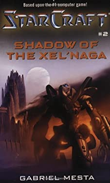 Starcraft: Shadow of the Xel'naga 9780671041496