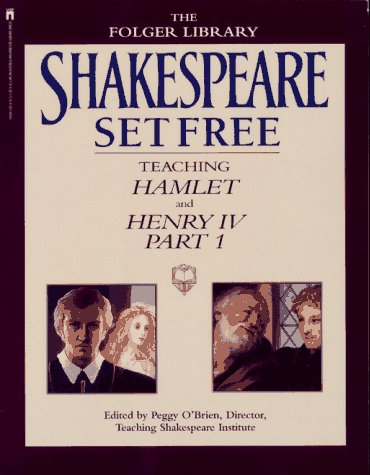 Shakespeare Set Free: Hamlet and Henry IV, Part 1 9780671760489