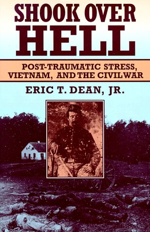 Shook Over Hell: Post-Traumatic Stress, Vietnam, and the Civil War 9780674806528