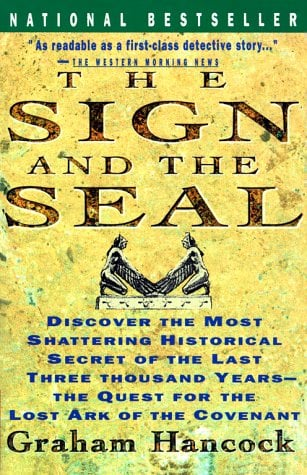 Sign and the Seal: The Quest for the Lost Ark of the Covenant 9780671865412