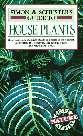 Simon & Schuster's Guide to House Plants 9780671631314