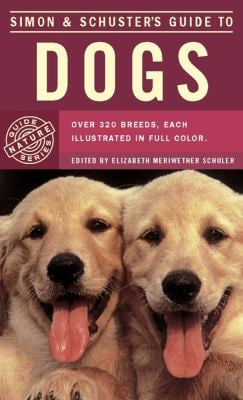 Simon and Schuster's Guide to Dogs 9780671255275