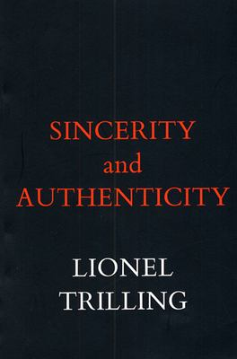 Sincerity and Authenticity 9780674808614