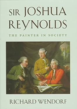 Sir Joshua Reynolds: The Painter in Society, 9780674809666