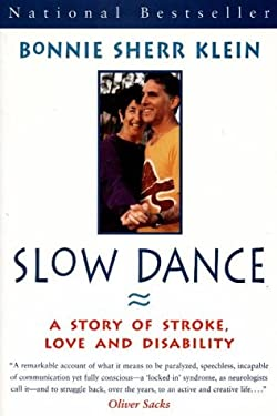 Slow Dance: A Story of Stroke, Love and Disability 9780676970302
