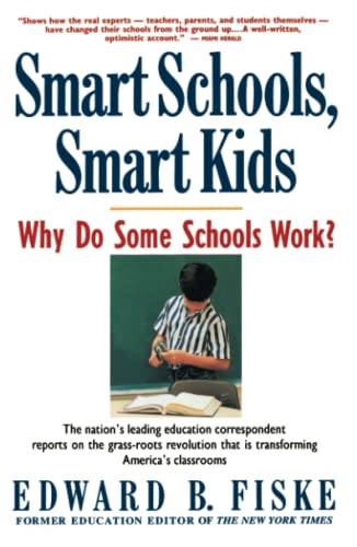 Smart Schools, Smart Kids: Why Do Some Schools Work? 9780671792121