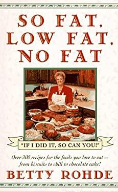 So Fat, Low Fat, No Fat 9780671898137