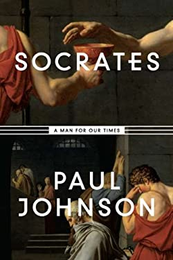 Socrates: A Man for Our Times 9780670023035