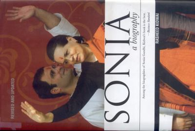 Sonia: A Biography 9780670082841