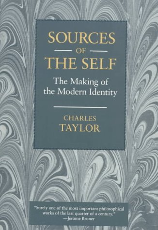 Sources of the Self: The Making of the Modern Identity 9780674824263