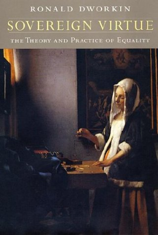 Sovereign Virtue: The Theory and Practice of Equality 9780674002197