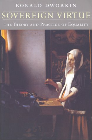 Sovereign Virtue: The Theory and Practice of Equality 9780674008106