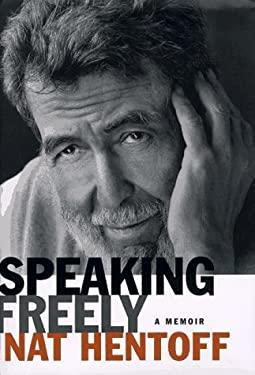 Speaking Freely: A Memoir 9780679436478