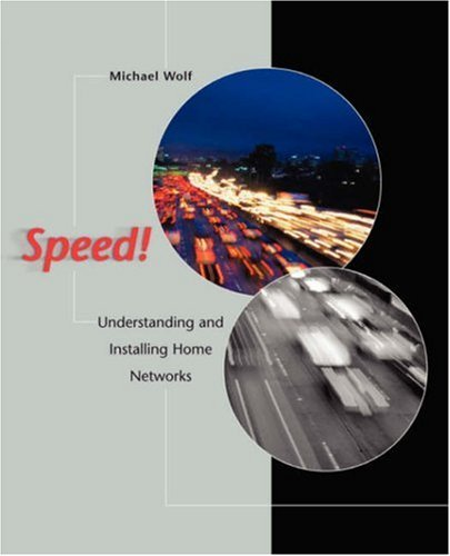 Speed! Understanding and Installing Home Networks 9780672321863