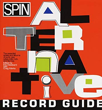 SPIN : An Alternative Record Guide