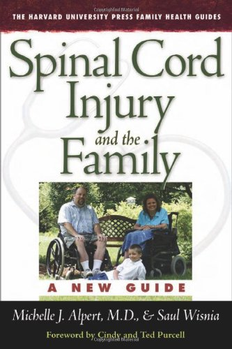 Spinal Cord Injury and the Family: A New Guide 9780674027152