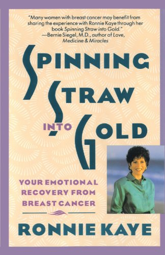 Spinning Straw Into Gold: Your Emotional Recovery from Breast Cancer 9780671701642