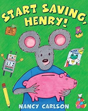 Start Saving, Henry! 9780670011476