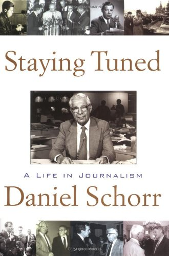 Staying Tuned: A Life in Journalism 9780671020873