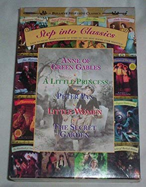 Step Into Classics Boxed Set #2: Contains Anne of Green Gables, a Little Princess, Little Women, Peter Pan, the Secret Garden 9780679884316