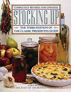 Stocking Up: The Third Edition of America's Classic Preserving Guide 9780671693954