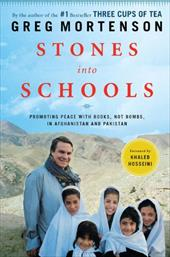 Stones Into Schools: Promoting Peace with Books, Not Bombs, in Afghanistan and Pakistan 2401362