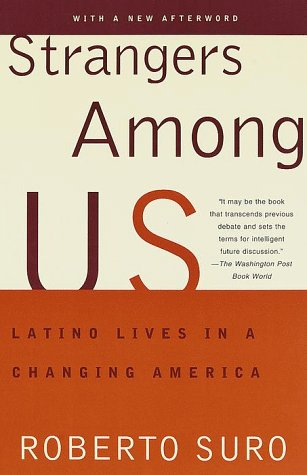 Strangers Among Us: Latino Lives in a Changing America 9780679744566