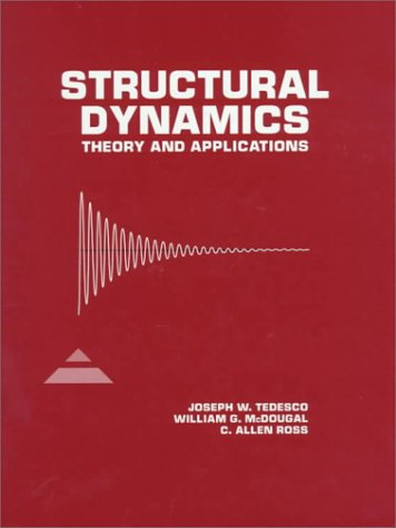 Structural Dynamics: Theory and Applications 9780673980526