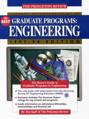 Student Advantage Guide to the Best Graduate Schools: Engineering, 1997 Edition 9780679769125