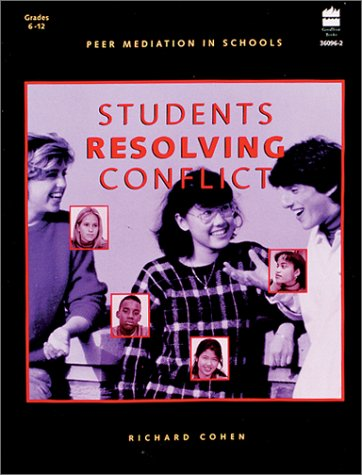 Students Resolving Conflict: Peer Mediation in Schools 9780673360960