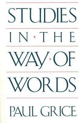 Studies in the Way of Words 9780674852716