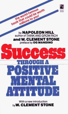 Success Through a Positive Mental Attitude 9780671743222