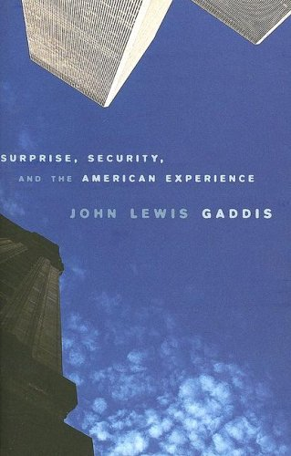 Surprise, Security, and the American Experience 9780674018365