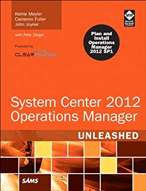 System Center 2012 Operations Manager Unleashed 9780672335914